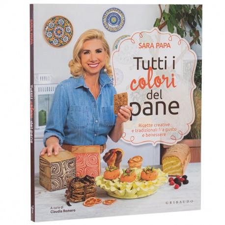 """""""TUTTI I COLORI DEL PANE"""" DI SARA PAPA - COPERTINA IN BROSSURA"""""""